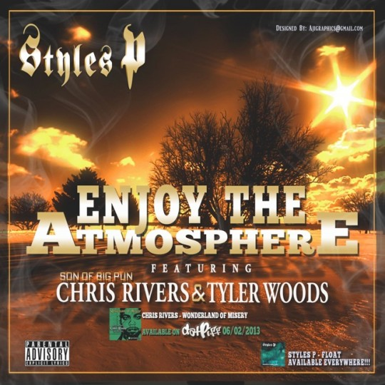 24 540x540 Styles P ft. Chris Rivers & Tyler Woods   Enjoy The Atmosphere