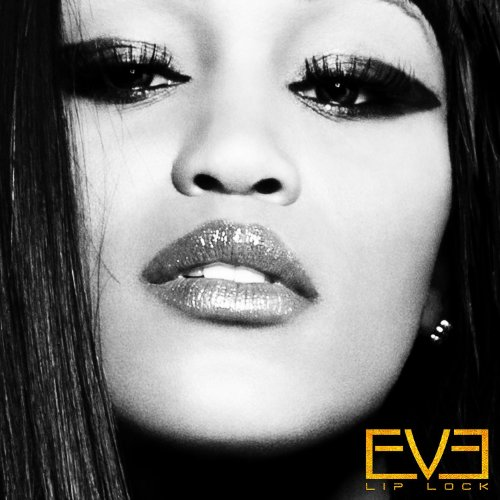 Eve Lip Lock Album Eve   Lip Lock (Album Stream)