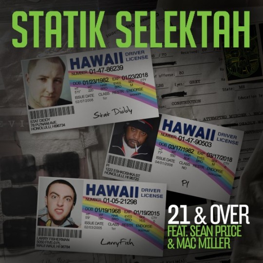 stk 540x540 Statik Selektah Feat. Mac Miller & Sean Price   21 & Over
