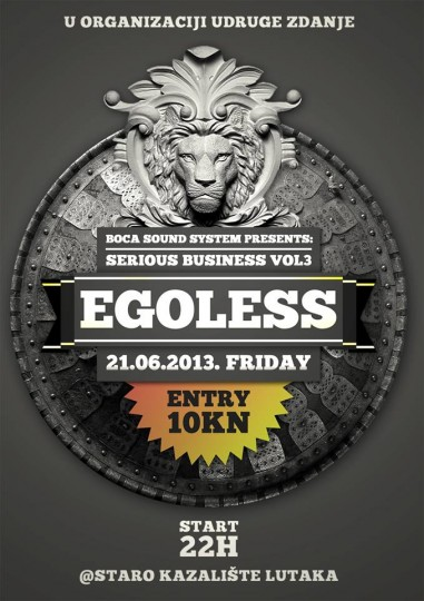 egoless 381x540 Serious Business vol. 3 w/ Egoless (Staro Kazalište Lutaka)