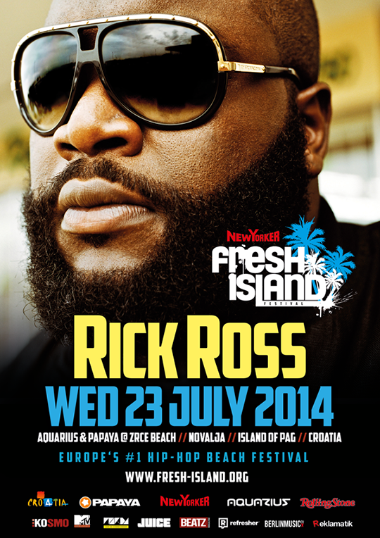 RICK ROSS FLYER FINAL Rick Ross LIVE @ New Yorker Fresh Island Festival 2014!