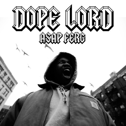 artworks 000076097293 9z4mbi t500x500 A$AP Ferg   Dope Lord (Move That Dope rmx)