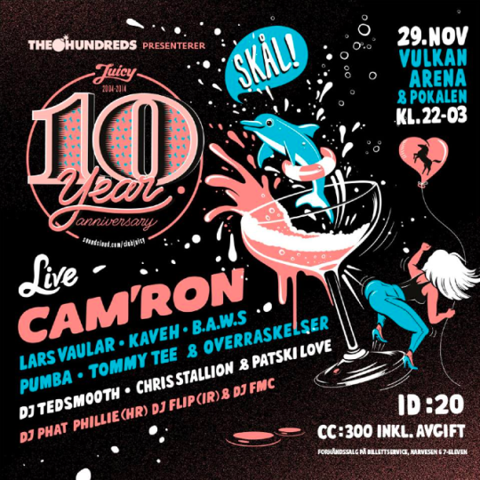 oslo flyer 540x540 Camron, DJ Phat Phillie, Tommy Tee & more @ Juicy Anniversary (Oslo, Norway)